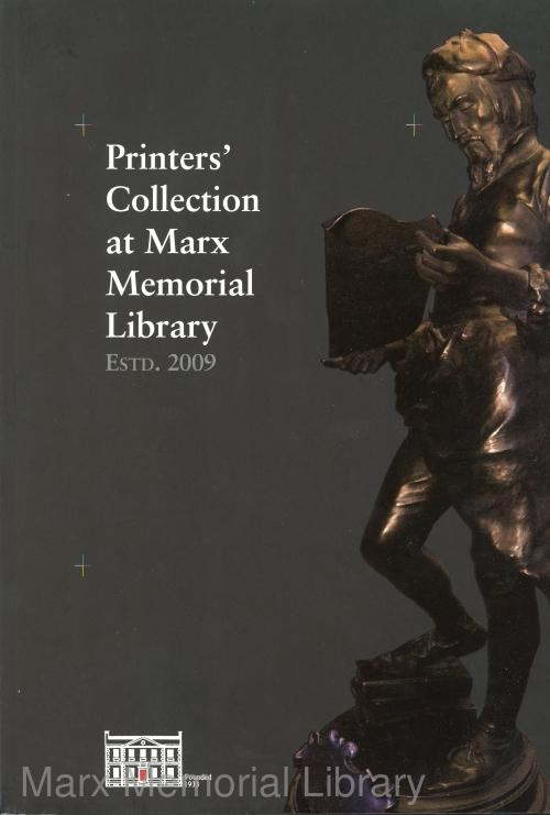 Printers' Collection at Marx Memorial Library (2009)