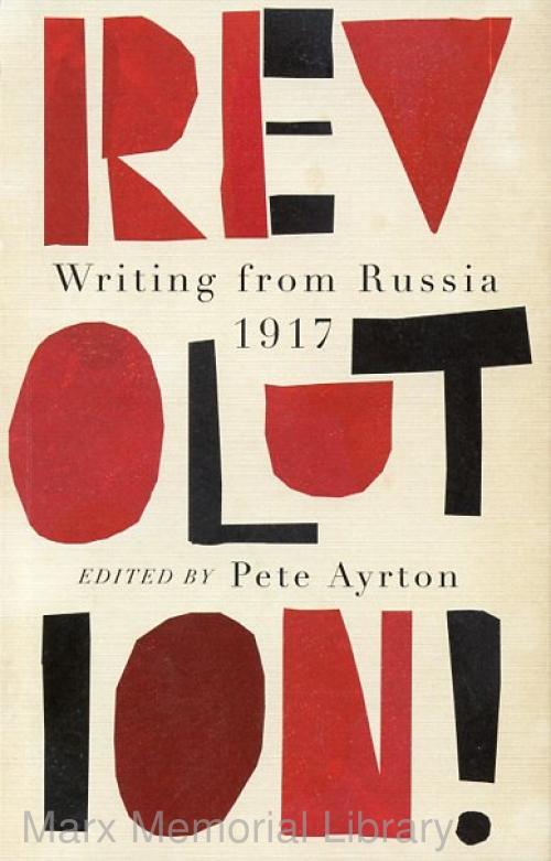 Revolution. Writings from Russia
