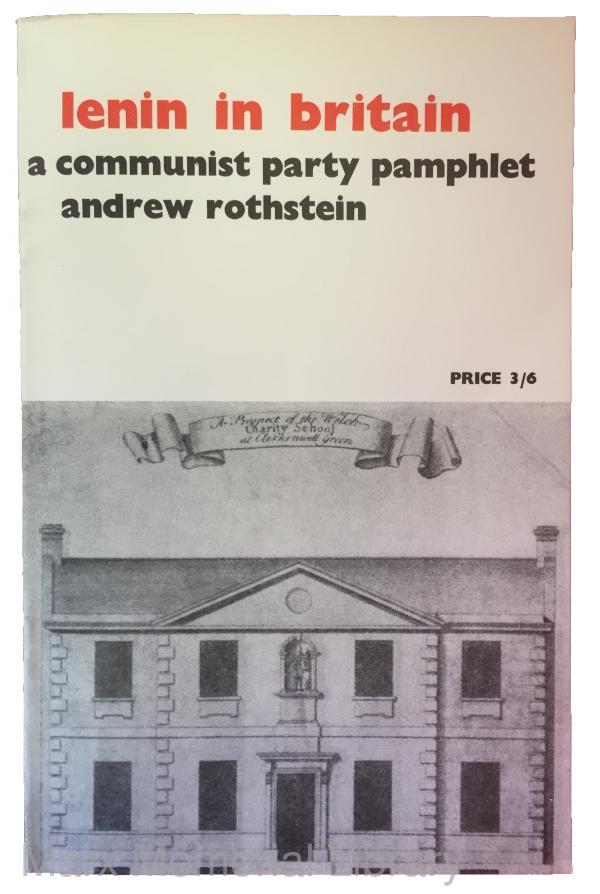 Lenin in Britain, by Andrew Rothstein (1970)